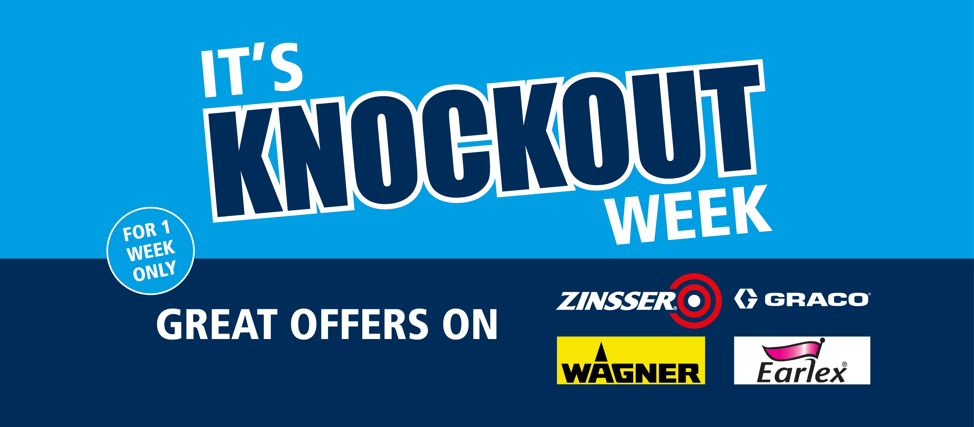 It's Knockout Week! Great offers on Zinsser and Spray Equipment